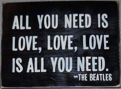 All you Need is Love Sign Plaque The Beatles by shabbysignshoppe