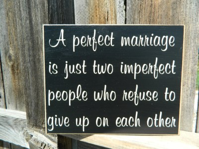 Inspirational QuoteA perfect marriage wood sign