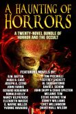 A Haunting of Horrors: A Twenty-Novel eBook Bundle of Horror and the Occult