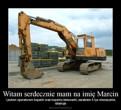 Witam serdecznie mam na imię Marcin – Demotywatory.pl
