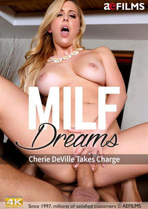 MILF Dreams: Cherie Deville Takes Charge