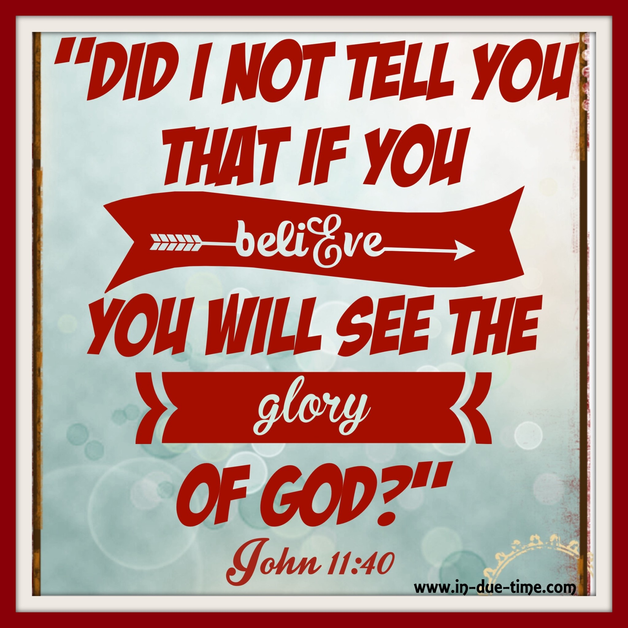 John 11 - In Due Time - Believe