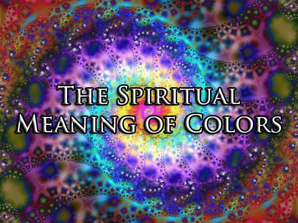 The Spiritual Meaning Of Colors