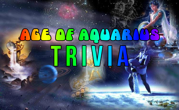 Age Of Aquarius and 5th Dimension Trivia in5d