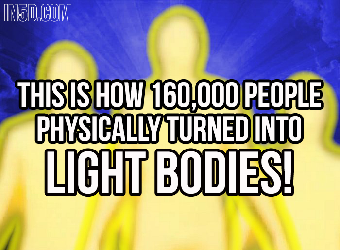 How 160,000 People Physically Turned Into Light Bodies 166000-light-body-bodies