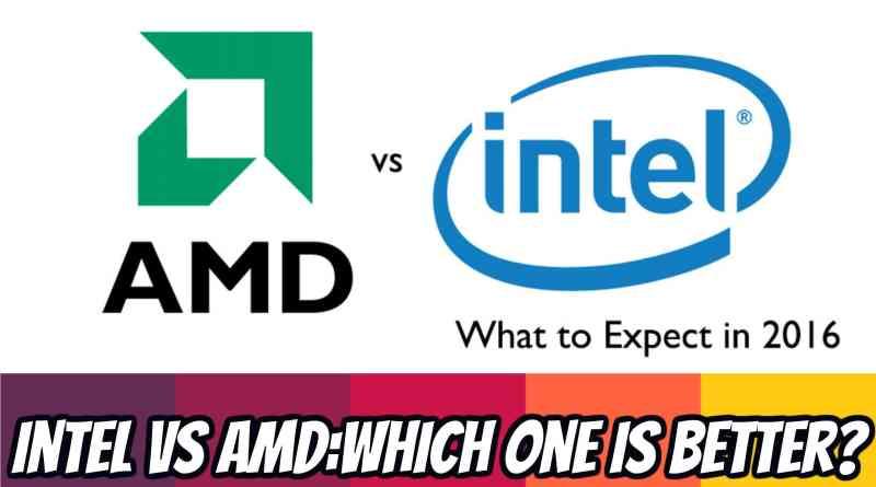 intel-vs-amd-comparision