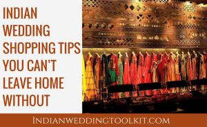 Indian wedding shopping tips