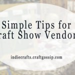 Tips for Craft Shows – The Crafts Report