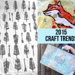 Craft Trends to look for in 2015