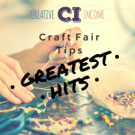 The Best Craft Fair Tips