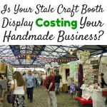 Is a Boring Craft Booth Display Costing Your Indie Business?