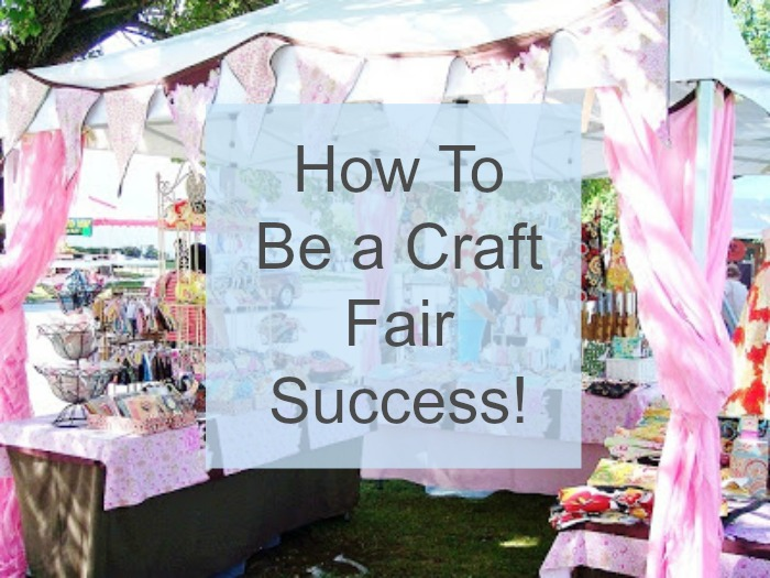 be a craft fair success indie crafts