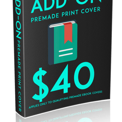 Add-on a print cover when you purchase a premade ebook cover from Indie Designz