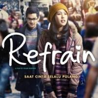 Sinopsis : Film Refrain (2013)