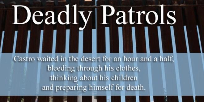 Deadly Patrols
