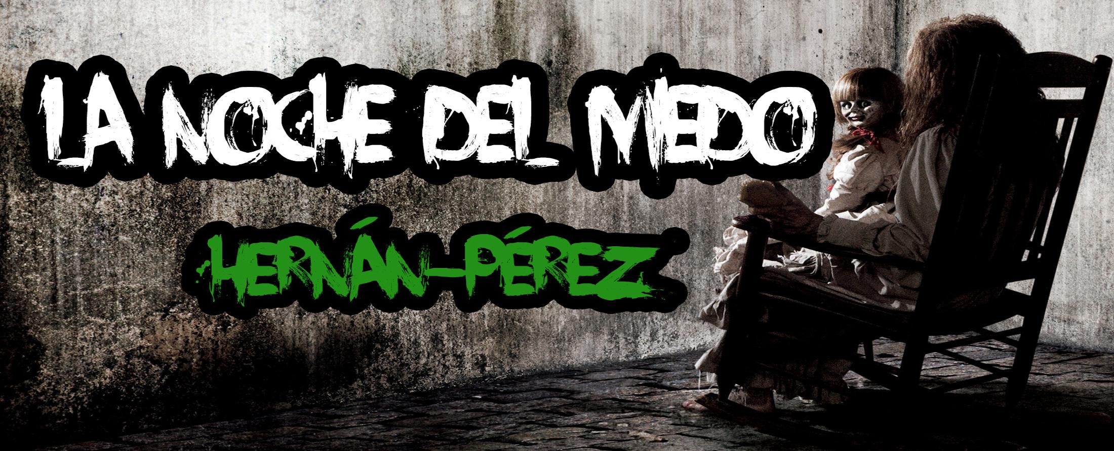 Gymkana terror, Hernán-Pérez