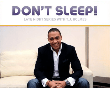 TJHolmes 350x282 Dont Sleep on BET and T.J. Holmes