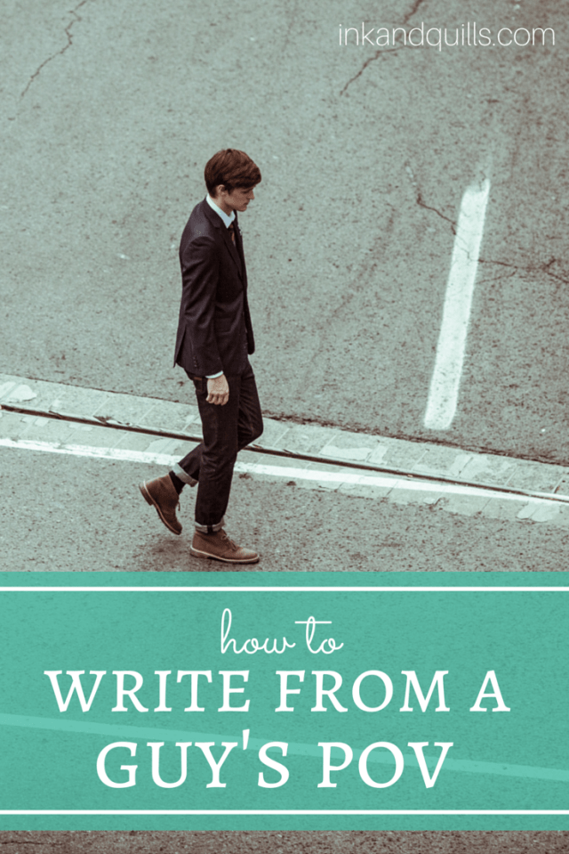 How to Write from a Guy's POV | Writing from the opposite gender can be hard, but here's some great advice for #writing from a guy's point of view if you're a girl.