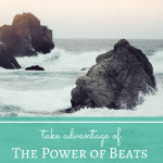 Take Advantage of the Power of Beats in Your Writing
