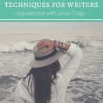 5 Brainstorming Techniques for Writers: A Guest Post by Linda Craig