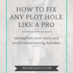 How to Fix Any Plot Hole Like a Pro