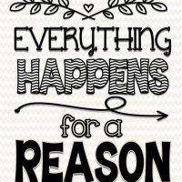 """Everything Happens for a Reason"" and other ""Quotes"""