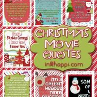 Christmas Movie Quotes! {free printables}