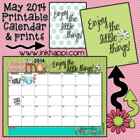 May 2014 Calendar is Here...Enjoy the Little Things!