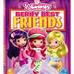 Strawberry Shortcake – Berry Best Friends DVD & Coloring Page