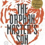 Book Pick – The Orphan Master's Son by Adam Johnson