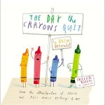The Day The Crayons Quit – The Adorable Picture Book Of Crayons on Strike + Giveaway!