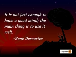 Its Not Good Enough Just to Have a Good Mind