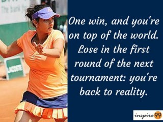 sania mirza on losing, sania mirza reality quote, sania mirza inspirational quote and meaning