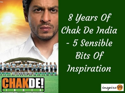 8 Years Of Chak De India , lessons from chak de india, why should I watch chak de india, inspiration in chak de india, lessons in chak de india