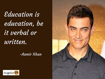 Education is education- Aamir Khan Quotes