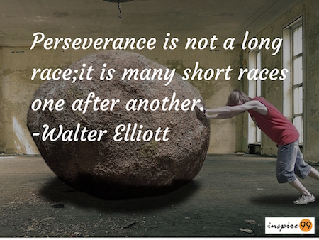 perseverance quote, quote of the day, inspire99 quotes, motivational quotes perseverance, inspirational quotes perseverance, perseverance meaning