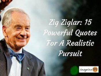 zig ziglar quotes, zig ziglar, zig ziglar inspiration, zig ziglar motivation, zig ziglar quote meaning and analysis