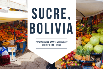 Best Places to Eat in Sucre, Bolivia - Buen provecho!