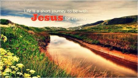 """Life is a short journey…"""