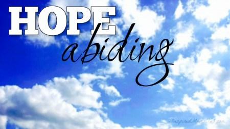 Hope Abiding