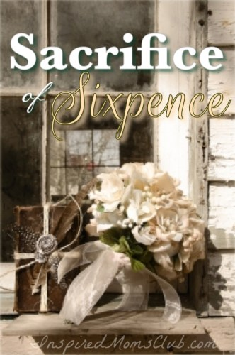 Sacrifice of Sixpence