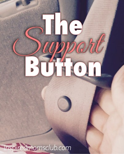 The Support Button