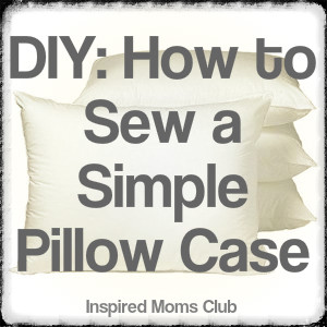 DIY: Sew a Simple Pillowcase