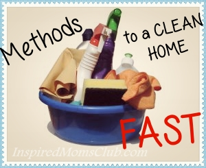 Best Methods to a Clean Home, Fast