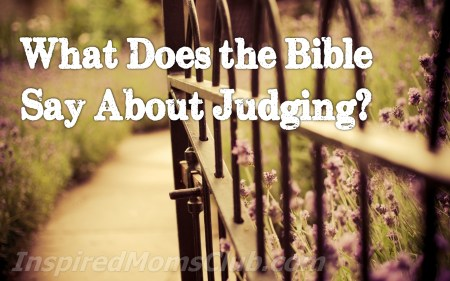What Does the Bible Say About Judging?