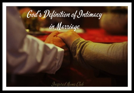 God's Definition of Intimacy in Marriage