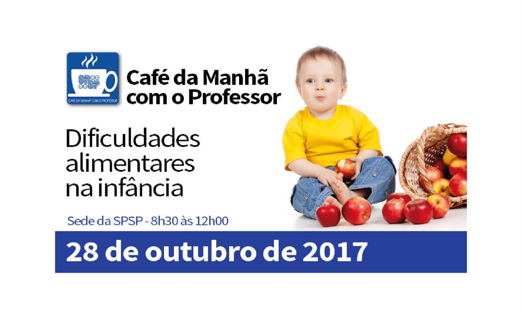"""""""Café da manhã com o professor"""" - Dificuldades Alimentares na Infância com Fga. Dra. Patrícia Junqueira"""