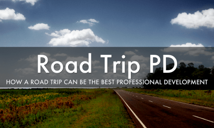 How a Road Trip Can Be The Best Professional Development