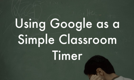 Using Google as a Simple Classroom Timer