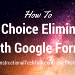 How to Use Choice Eliminator in Google Forms
